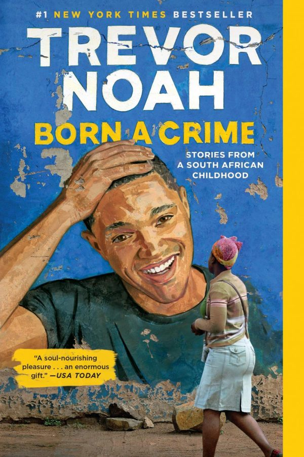 Born+a+Crime%3A+Stories+From+a+South+African+Childhood+by+Trevor+Noah